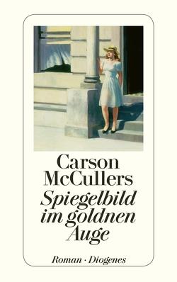 Spiegelbild im goldnen Auge von McCullers,  Carson, Moering,  Richard