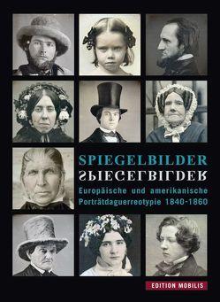 Spiegelbilder von Dewitz,  Bodo von, Mössinger,  Ingrid, Voigt,  Jochen