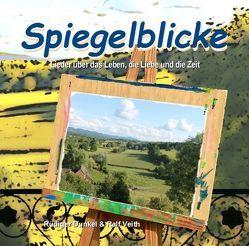 Spiegelblicke von Dunkel,  Rüdiger, Veith,  Ralf