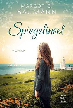 Spiegelinsel von Baumann,  Margot S.