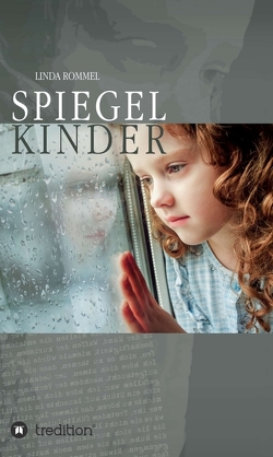 Spiegelkinder von Rommel,  Linda