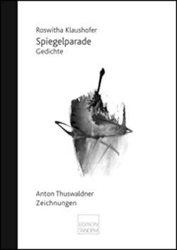 Spiegelparade von Klaushofer,  Roswitha, Thuswaldner,  Anton, Toth,  Volker