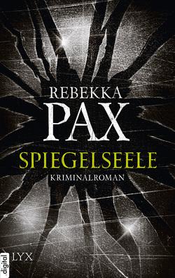 Spiegelseele von Pax,  Rebekka