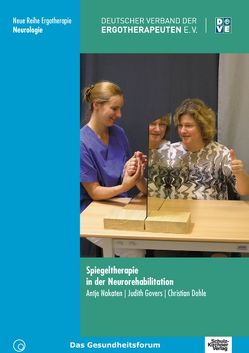 Spiegeltherapie in der Neurorehabilitation von Bieniok,  Antje, Dohle,  Christian, Govers,  Judith