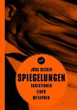 Spiegelungen von Becker,  Jörg