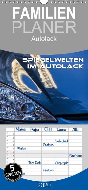 Spiegelwelten im Autolack – Familienplaner hoch (Wandkalender 2020 , 21 cm x 45 cm, hoch) von Braun,  Werner
