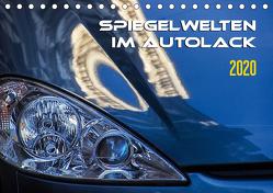 Spiegelwelten im Autolack (Tischkalender 2020 DIN A5 quer) von Braun,  Werner