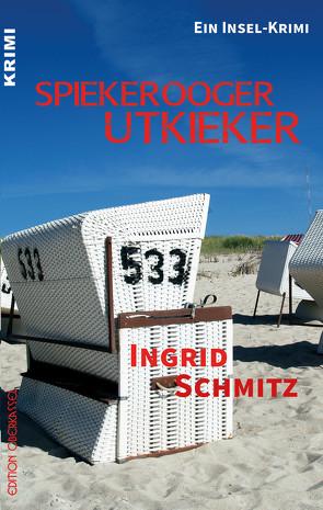 Spiekerooger Utkieker von Schmitz,  Ingrid