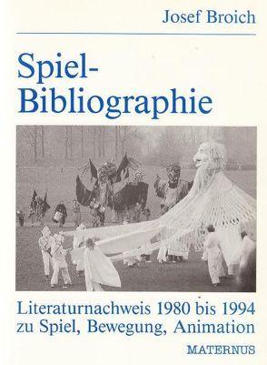 Spiel-Bibliographie [1] von Broich,  Josef
