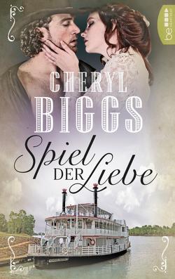 Spiel der Liebe von Biggs,  Cheryl, Evert,  Britta