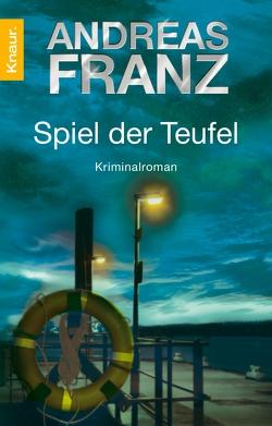 Spiel der Teufel von Franz,  Andreas
