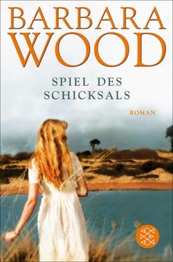 Spiel des Schicksals von Wood,  Barbara
