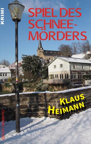 Spiel des Schneemörders von Heimann,  Klaus