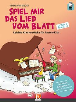 Spiel mir das Lied vom Blatt, Band 3 von Kitschen,  Clemens Maria