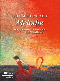 Spiel mir eine alte Melodie von Aisenbrey,  Dieter, Scheirle,  Alfons, Trapp,  Barbara
