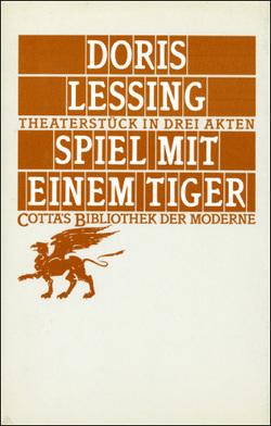 Spiel mit einem Tiger von Lessing,  Doris, Ohl,  Manfred, Sartorius,  Hans