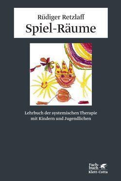 Spiel-Räume von Retzlaff,  Rüdiger, Schweizer,  Jochen