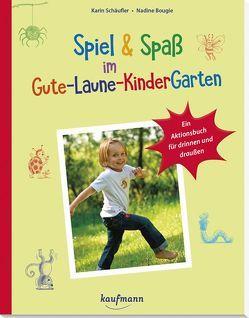 Spiel & Spaß im Gute-Laune-KinderGarten von Schäufler,  Karin