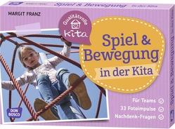Spiel und Bewegung in der Kita von Franz,  Margit