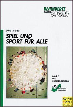 Spiel und Sport für alle von Rheker,  Uwe