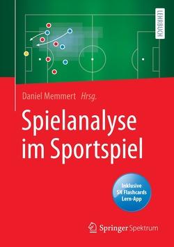 Spielanalyse im Sportspiel von Memmert,  Daniel