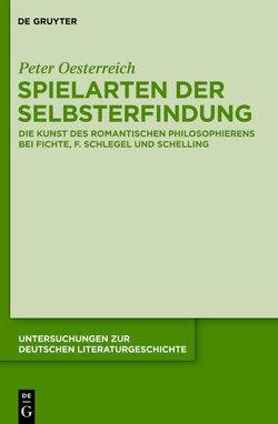 Spielarten der Selbsterfindung von Oesterreich,  Peter