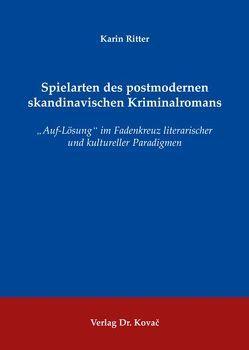 Spielarten des postmodernen skandinavischen Kriminalromans von Ritter,  Karin