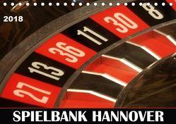 SPIELBANK HANNOVER (Tischkalender 2018 DIN A5 quer) von SchnelleWelten,  k.A.