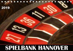 SPIELBANK HANNOVER (Tischkalender 2019 DIN A5 quer) von SchnelleWelten