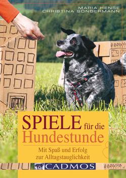 Spiele für die Hundestunde von Hense,  Marina, Sondermann,  Christina