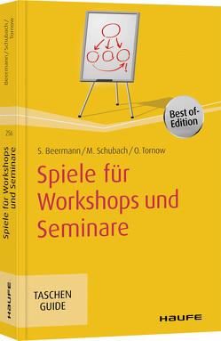 Spiele für Workshops und Seminare von Beermann,  Susanne, Schubach,  Monika, Tornow,  Ortrud