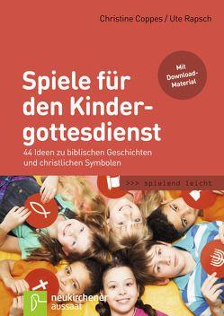 Spiele für den Kindergottesdienst von Coppes,  Christine, Rapsch,  Ute