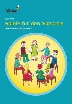 Spiele für den Sitzkreis von Kraft,  Birgit