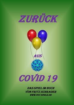 Spiele im Buch / Zurück aus COVID19 von Schrader,  Fritz