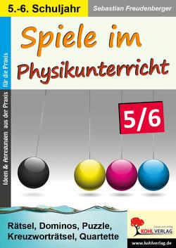 Spiele im Physikunterricht / Klasse 5-6 von Freudenberger,  Sebastian
