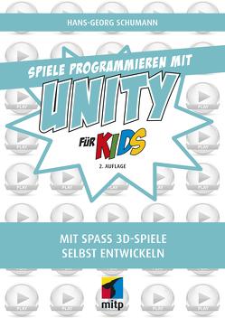 Spiele programmieren mit Unity von Schumann,  Hans-Georg