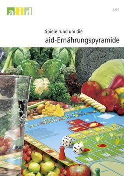 Spiele rund um die Ernährungspyramide von Brüggemann,  Ingrid, Güttes,  Julia