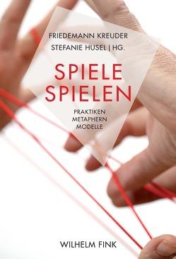 Spiele spielen von Husel,  Stefanie, Kreuder,  Friedemann