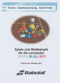 Spiele und Wettkämpfe für die Lernstufen weiß, blau & rot von Brunert,  Willi