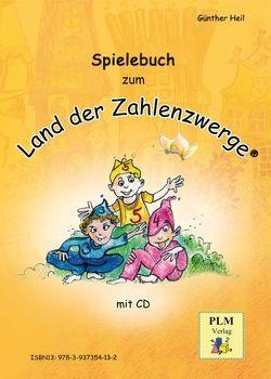 """Spielebuch """"Im Land der Zahlenzwerge"""" von Heil,  Günther"""