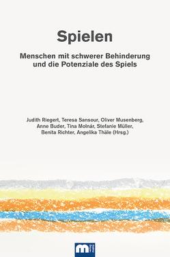 Spielen von Buder,  Anne, Molnár,  Tina, Müller,  Stefanie, Musenberg,  Oliver, Richter,  Benita, Riegert,  Judith, Sansour,  Teresa, Thäle,  Angelika