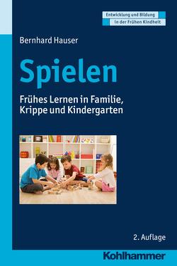 Spielen von Gutknecht,  Dorothee, Hauser,  Bernhard, Holodynski,  Manfred, Schöler,  Hermann