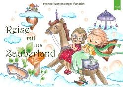 Spielen-Lernen-Fördern / Reise mit ins Zauberland von Westenberger-Fandrich,  Yvonne