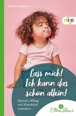 Spielen – Lernen – Wachsen von .,  ElternLeben.de, Büttner,  Nadine