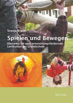 Spielen und Bewegen von Bruse,  Svenja