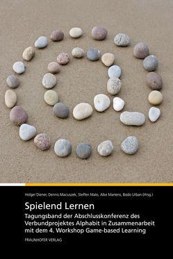 Spielend Lernen. von Diener,  Holger, Maciuszek,  Dennis, Malo,  Steffen, Martens,  Alke, Urban,  Bodo