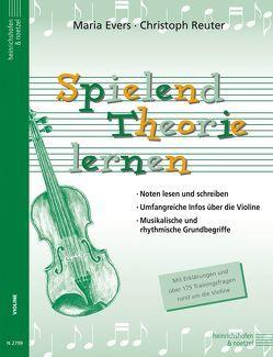 Spielend Theorie lernen von Evers,  Maria, Reuter,  Christoph