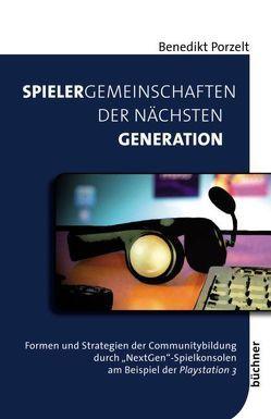 Spielergemeinschaften der nächsten Generation von Porzelt,  Benedikt