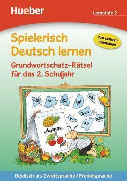 Spielerisch Deutsch lernen – Grundwortschatz-Rätsel für das 2. Schuljahr von Kalwitzki,  Sabine