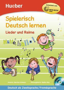 Lieder und Reime von Alex,  Maike, Schwarz,  Martina